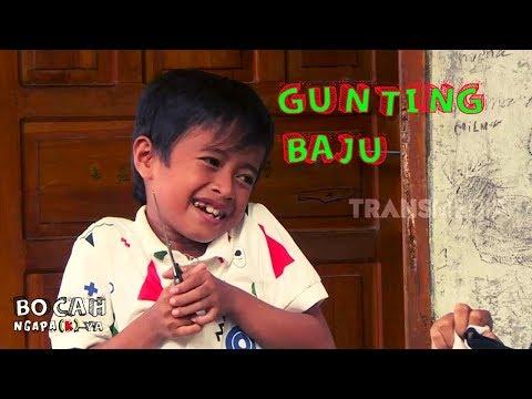 GUNTING BAJU | BOCAH NGAPA(K) YA  (20/04/19)