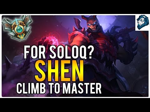 SHEN FOR SOLOQ? - Climb to Master | League of Legends
