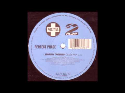 Perfect Phase  Horny Horns Club Mix