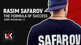 """THE FORMULA OF SUCCESS"" RASIM SAFAROV - SPORT MOTIVATION | ""ФОРМУЛА УСПЕХА"" МОТИВАЦИЯ НА СПОРТ 2019"