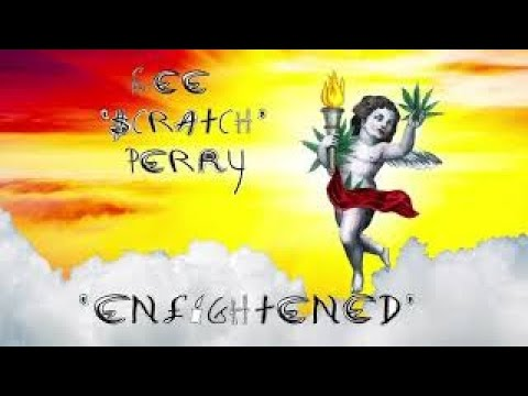 """Lee """"Scratch"""" Perry - Enlightened [Official Video]"""
