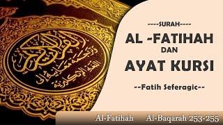 Alfatihah - Ayat Kursi, Bacaan yang SANGAT INDAH oleh Fatih seferagic