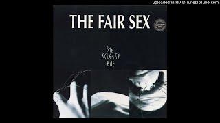 The Fair Sex - Shelter