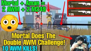 😲When Mortal Does The Double AWM Challenge!! | Aman Double M249 Challenge!! | 2.5M Special | Mortal