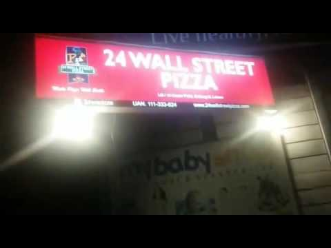 24 WallStreet Pizza - outside view Gulberg Branch