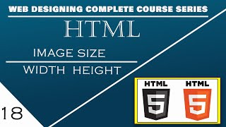 Html || Image || Size Width and Height || Beginner Classes 2020 on Part#18 in Hindi | English | Urdu