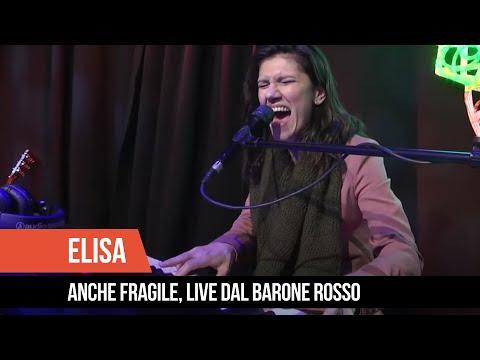 "Elisa - ""Anche Fragile"", live dal Barone Rosso"