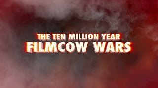 The Ten Million Year FilmCow Wars