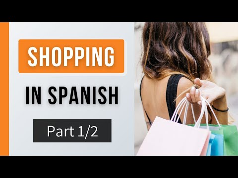 SHOPPING IN SPANISH pt1 - Learn Spanish - Travel Phrases #4