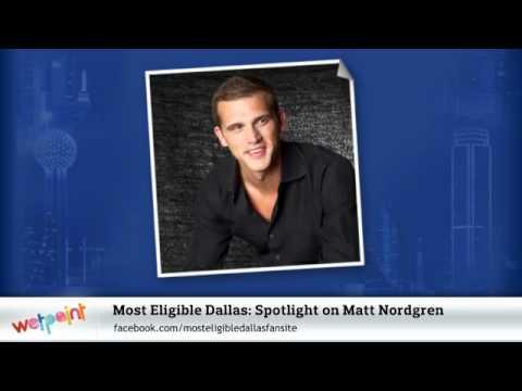 Most Eligible Dallas: Spotlight on Matt Nordgren