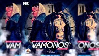 Vámonos (Oficial Remix) - Natural Kpo Feat Ñengo Flow [New Reggaeton 2013]