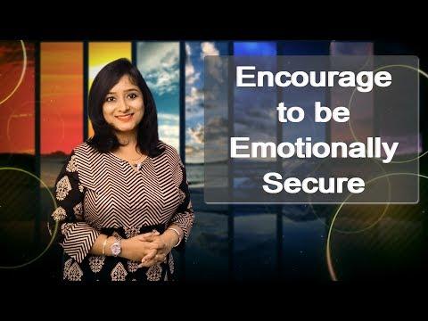 Encourage To Be Emotionally Secure    My Positive Life    Ruheena Priyadarshini