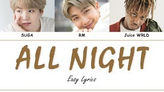 BTS - ALL NIGHT (feat. Juice WRLD) Easy Lyrics by GOMAWO [Indo Sub]