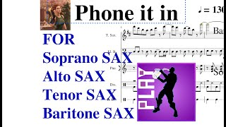 Fortnite emote [Phone it in] music sheet for SAXOPHONES!!! Fortnite new emote phone it