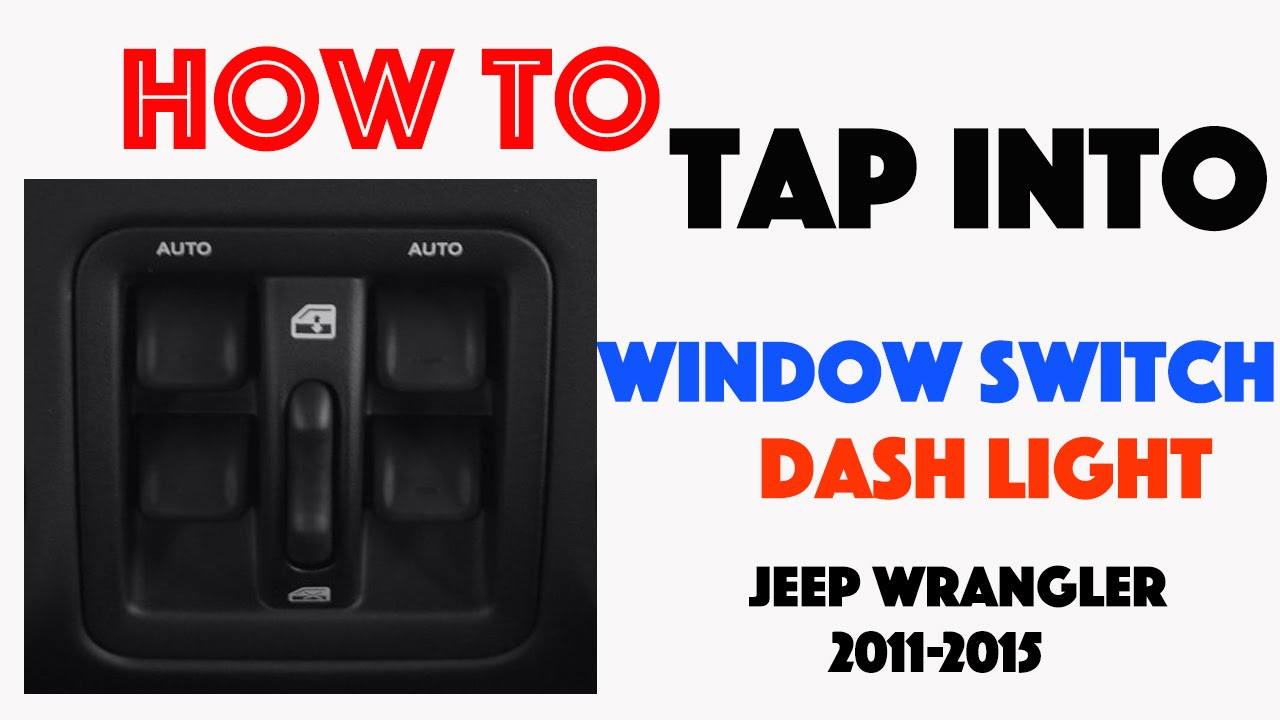 2015 Jeep Wrangler Inside >> How to Tap into the Dash Light Circuit Jeep Wrangler 2011 2015 - YouTube
