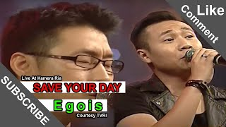 SAVE YOUR DAY [Egois] Live At Kamera Ria (18-11-2014) Courtesy TVRI