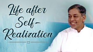 Life after Self Realization | Spiritual Awakening | Awakened Soul - Pujyashree Deepakbhai