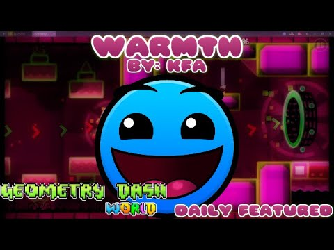 Geometry Dash World - Warmth (Daily Featured)