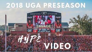 2018 Georgia Bulldogs Football Preseason Hype Video