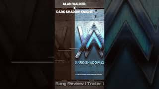 Full Song Link In Description 🔻| Alan Walker X Dark Shadow Knight