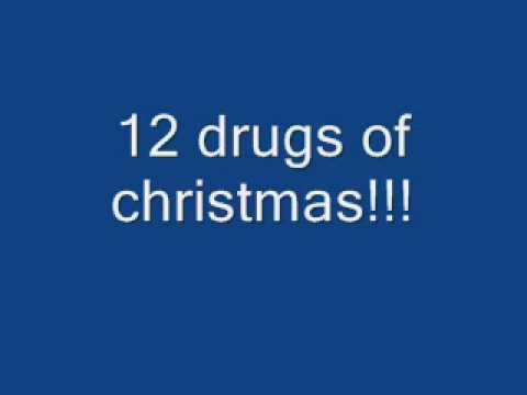 12 drugs of christmas - 12 Drugs Of Christmas