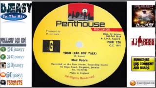 Yush Riddim A. K. A Mud Up Riddim Mix  1991 (Penthouse Records) mix by djeasy