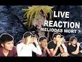 LA MORT DE MELIODAS -  SEVEN DEADLY SINS S02 EP20 - LIVE REACTION FR