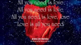 All You Need Is Love - Jim Sturgess and Dana Fuchs {Lyrics}