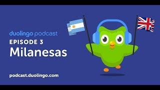Duolingo Spanish Podcast, Episode 3: Memorias y milanesas