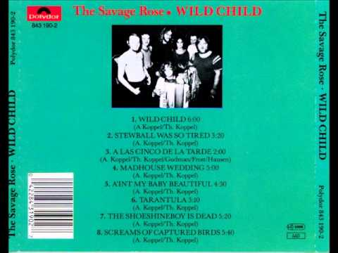The Savage Rose - Wild Child