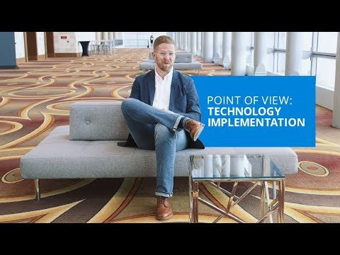 Point of View: Technology Implementation
