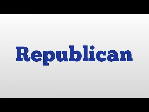 Republican meaning and pronunciation
