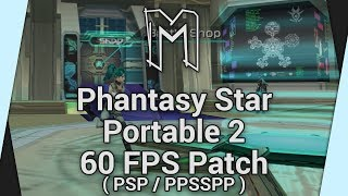 60fps Patch for Phantasy Star Portable 2 (US) - The Hacking ( PSP / PPSSPP )