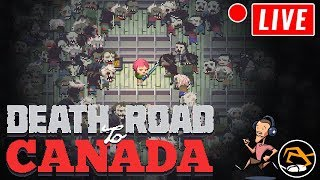 DEATH ROAD TO CANADA - Voice Chat with Subs! | Birdalert [PC] (CHILL, CHAT!)