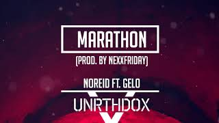 NoReid - Marathon ft. Gelo (prod. by NEXXFRIDAY)