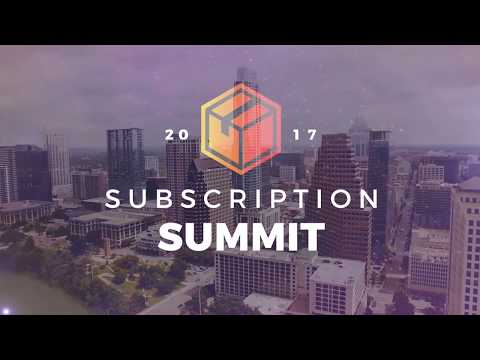 Subscription Summit 2017 | Subscription Box Conference in Austin, Texas