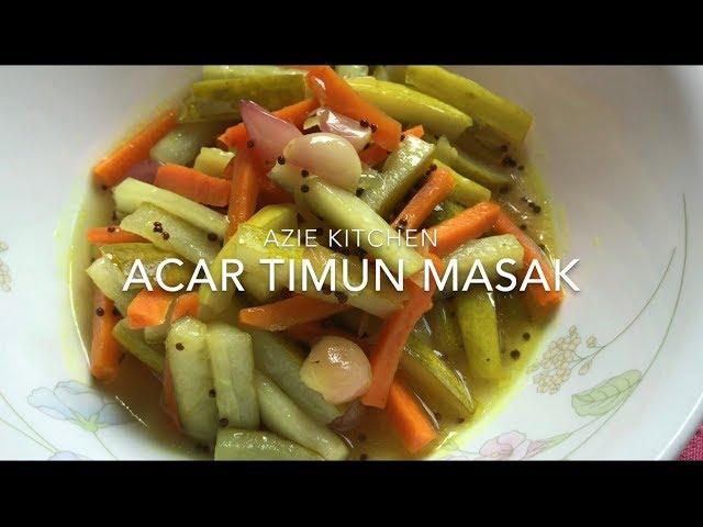 Acar Timun Masak Azie Kitchen Youtube