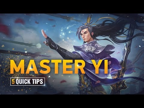 5 Quick Tips To Climb Ranked: Master Yi