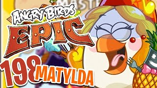 Matylda wygrała grę! - Angry Birds Epic - Gameplay Part 198 (Brot 2020)