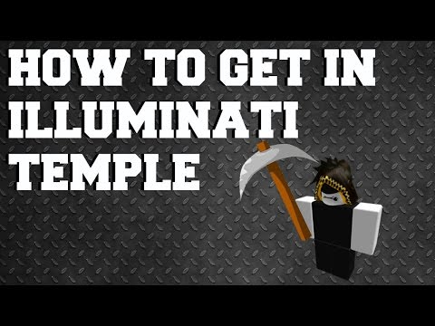 How To Get Into Illuminati Temple On Azure Mines   Roblox