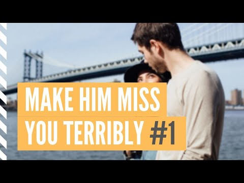 17 Powerful tricks to make him miss you terribly