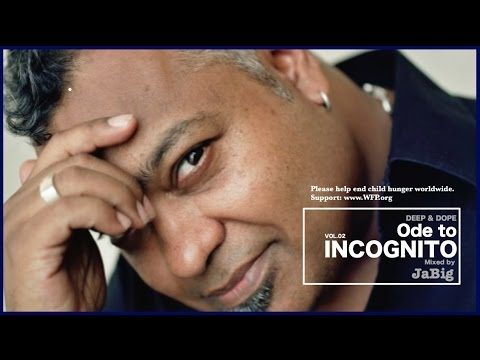 The Best of Incognito Mix, Acid Jazz Chillout Lounge Music Playlist by DJ JaBig