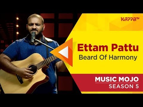 Ettam Pattu - Beard Of Harmony - Music Mojo Season 5 - Kappa TV