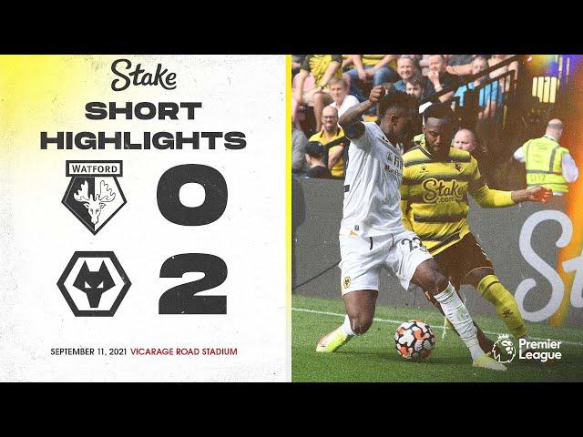 Watford 0-2 Wolves | Short Highlights