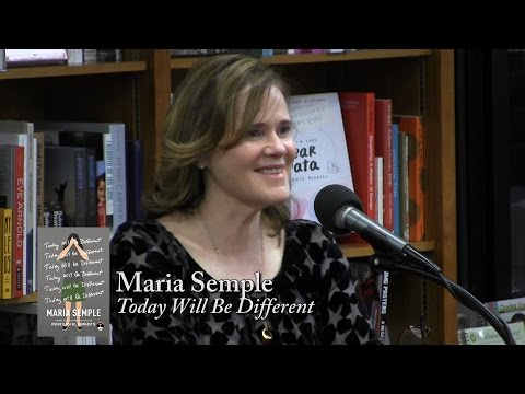 """Maria Semple, """"Today Will Be Different"""""""