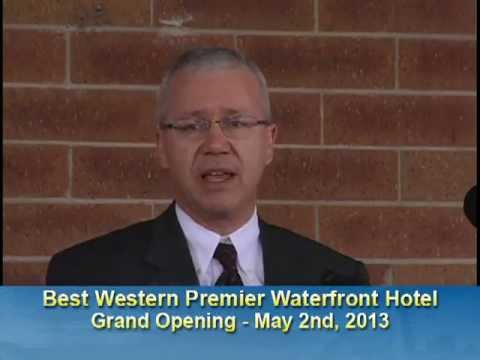 Best Western Premier Waterfront Hotel Grand Opening