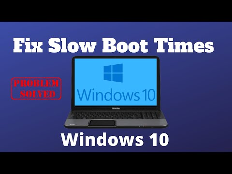 10 Ways To Fix Slow Boot Times In Windows 10