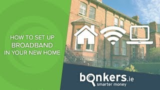 How to set up broadband in your new home
