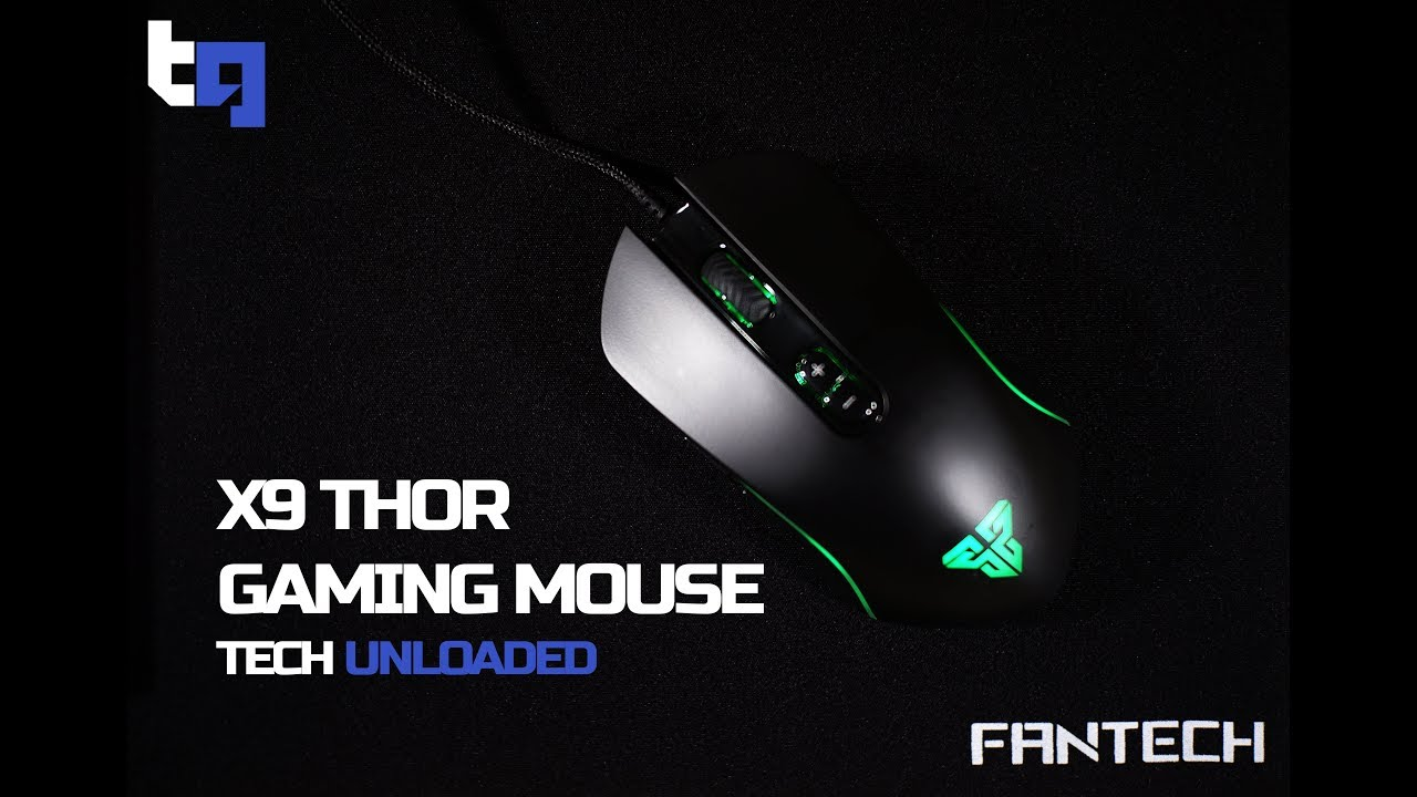FANTECH X9 THOR GAMING MOUSE REVIEW - TECH UNLOADED 02