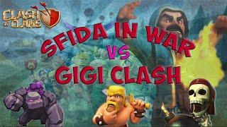 Sfida VS gigi clash - CLASH OF CLANS ITA [UNA NUOVA STRATEGIA?]